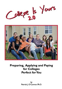 College is Yours 2.0 by Patrick J. O'Connor